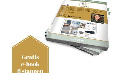 Nieuw, een gratis e-book in 8 stappen naar een droominterieur!